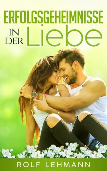 Erfolgsgeheimnisse in der Liebe - Blick ins Buch