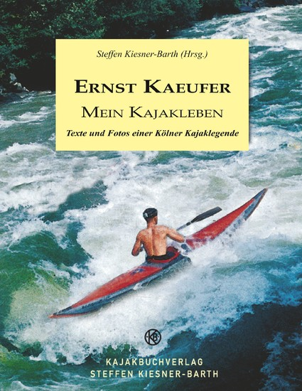 Ernst Kaeufer Mein Kajakleben - Blick ins Buch