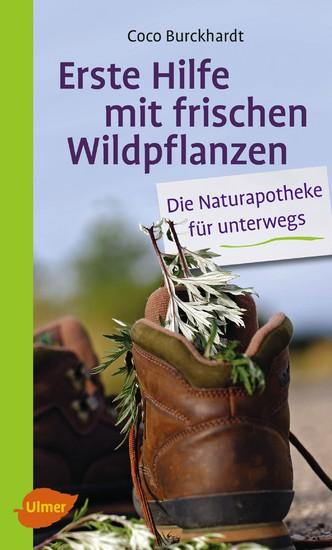 Erste Hilfe mit frischen Wildpflanzen - Blick ins Buch
