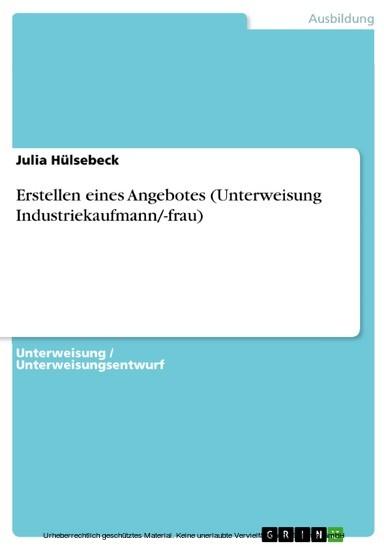 Erstellen eines Angebotes (Unterweisung Industriekaufmann/-frau) - Blick ins Buch