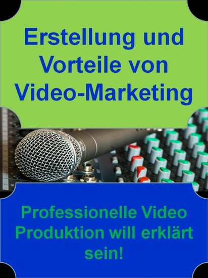Erstellung und Vorteile von Video-Marketing - Blick ins Buch