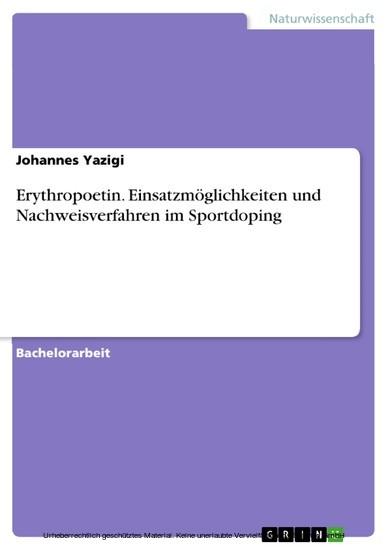 Erythropoetin. Einsatzmöglichkeiten und Nachweisverfahren im Sportdoping - Blick ins Buch