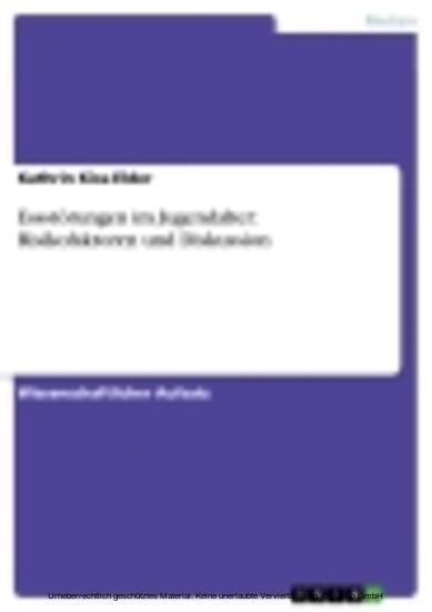 Essstörungen im Jugendalter: Risikofaktoren und Diskussion - Blick ins Buch