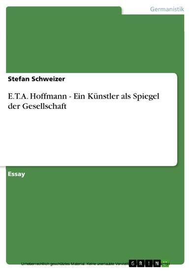 E.T.A. Hoffmann - Ein Künstler als Spiegel der Gesellschaft - Blick ins Buch