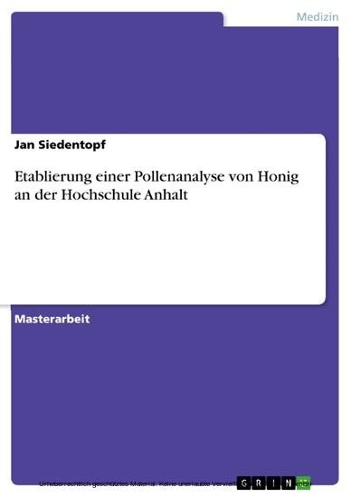 Etablierung einer Pollenanalyse von Honig an der Hochschule Anhalt - Blick ins Buch