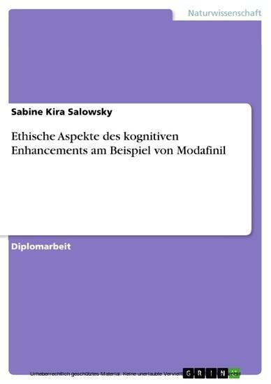 Ethische Aspekte des kognitiven Enhancements am Beispiel von Modafinil - Blick ins Buch