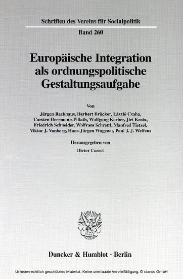 Europäische Integration als ordnungspolitische Gestaltungsaufgabe. - Blick ins Buch