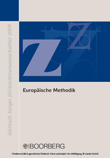 Europäische Methodik: Konvergenz und Diskrepanz europäischen und nationalen Privatrechts - Blick ins Buch