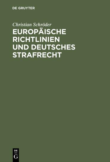 Europäische Richtlinien und deutsches Strafrecht - Blick ins Buch