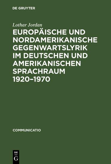Europäische und nordamerikanische Gegenwartslyrik im deutschen und amerikanischen Sprachraum 1920-1970 - Blick ins Buch