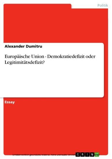 Europäische Union - Demokratiedefizit oder Legitimitätsdefizit? - Blick ins Buch