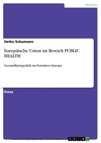 Europäische Union im Bereich PUBLIC HEALTH - Blick ins Buch