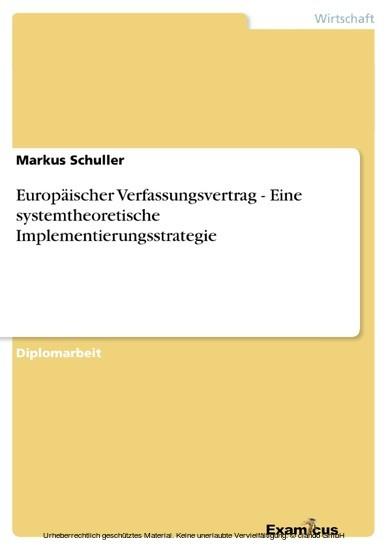 Europäischer Verfassungsvertrag - Eine systemtheoretische Implementierungsstrategie - Blick ins Buch