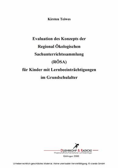 Evaluation des Konzepts der Regional Ökologischen Sachunterrichtssammlung (RÖSA) für Kinder mit Lernbeeinträchtigungen im Grundschulalter - Blick ins Buch