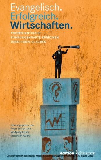 Evangelisch. Erfolgreich. Wirtschaften - Blick ins Buch