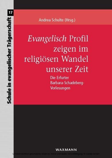 Evangelisch Profil zeigen im religiösen Wandel unserer Zeit - Blick ins Buch