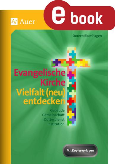 Evangelische Kirche - Vielfalt (neu) entdecken - Blick ins Buch