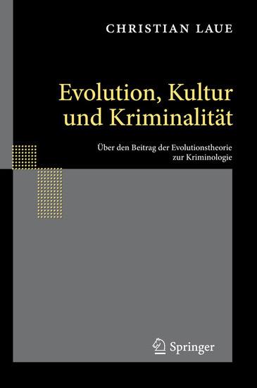 Evolution, Kultur und Kriminalität - Blick ins Buch