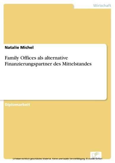 Family Offices als alternative Finanzierungspartner des Mittelstandes - Blick ins Buch