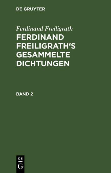 Ferdinand Freiligrath: Gesammelte Dichtungen. Band 2 - Blick ins Buch