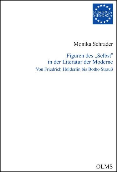 Figuren des 'Selbst' in der Literatur der Moderne - Blick ins Buch