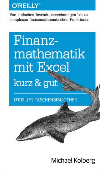 Finanzmathematik mit Excel kurz & gut - Blick ins Buch