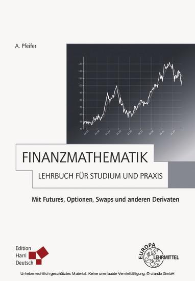 Finanzmathematik - Lehrbuch für Studium und Praxis (PDF) - Blick ins Buch