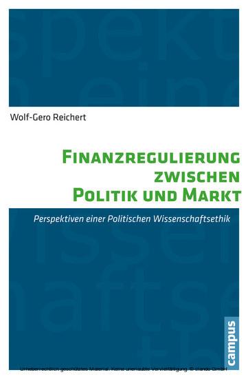 Finanzregulierung zwischen Politik und Markt - Blick ins Buch
