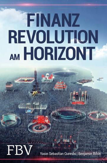 Finanzrevolution am Horizont - Blick ins Buch