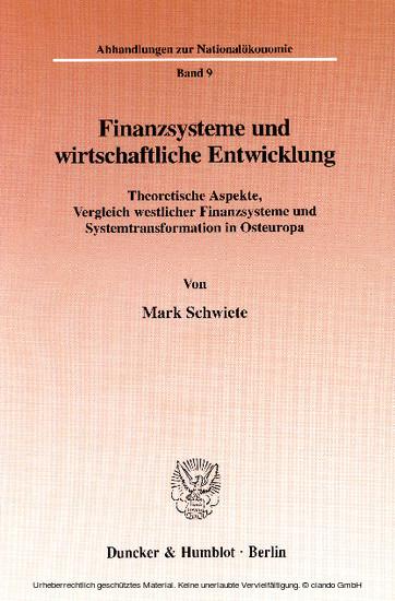 Finanzsysteme und wirtschaftliche Entwicklung. - Blick ins Buch