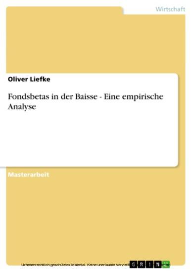Fondsbetas in der Baisse - Eine empirische Analyse - Blick ins Buch