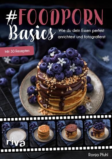 #Foodporn Basics - Blick ins Buch