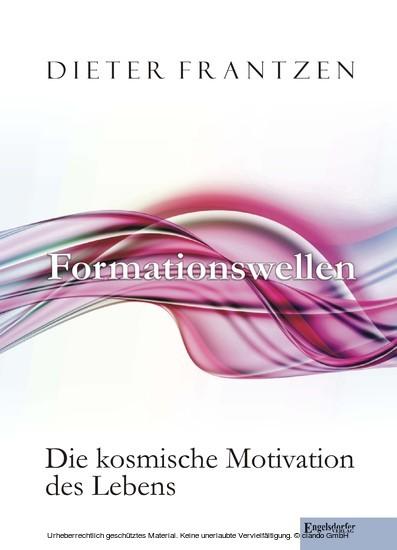 Formationswellen. Die kosmische Motivation des Lebens - Blick ins Buch