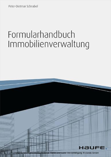 Formularhandbuch Immobilienverwaltung - inkl. Arbeitshilfen online - Blick ins Buch