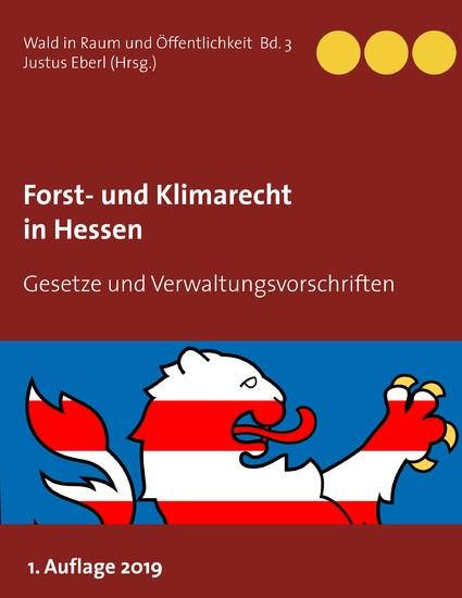 Forst- und Klimarecht in Hessen - Blick ins Buch