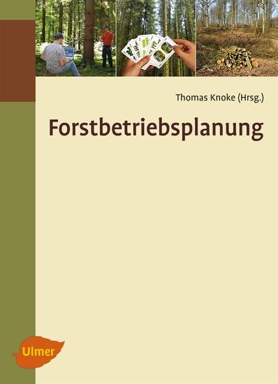 Forstbetriebsplanung - Blick ins Buch