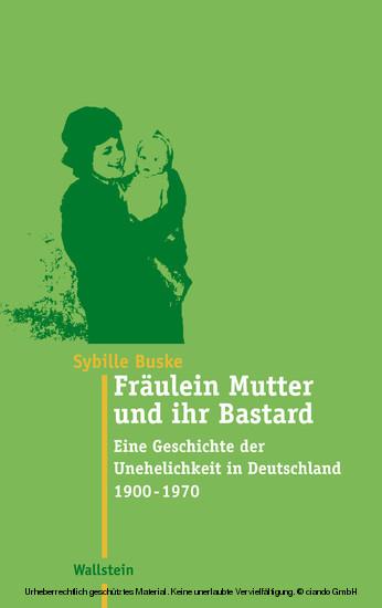 Fräulein Mutter und ihr Bastard - Blick ins Buch