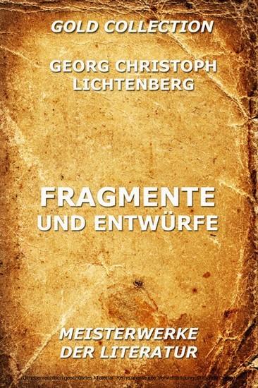 Fragmente und Entwürfe - Blick ins Buch