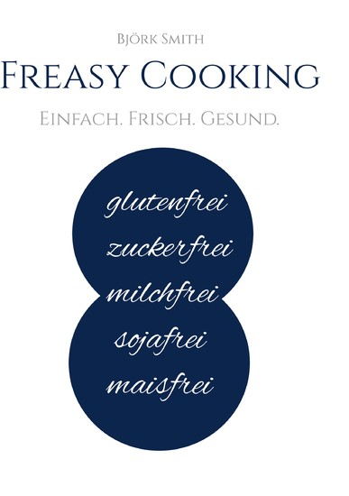 Freasy Cooking - Blick ins Buch