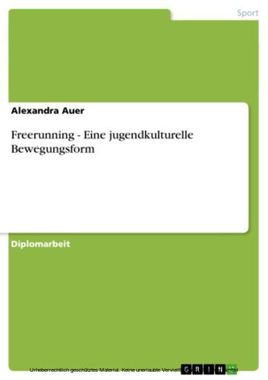 Freerunning - Eine jugendkulturelle Bewegungsform - Blick ins Buch
