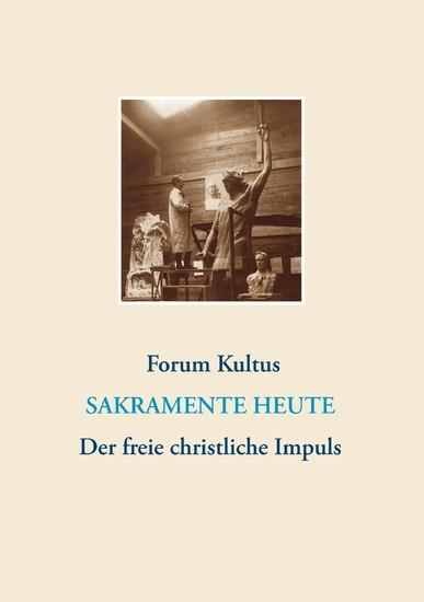 frei + christlich - Der freie christliche Impuls Rudolf Steiners heute - Blick ins Buch