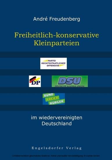 Freiheitlich-konservative Kleinparteien im wiedervereinigten Deutschland - Blick ins Buch
