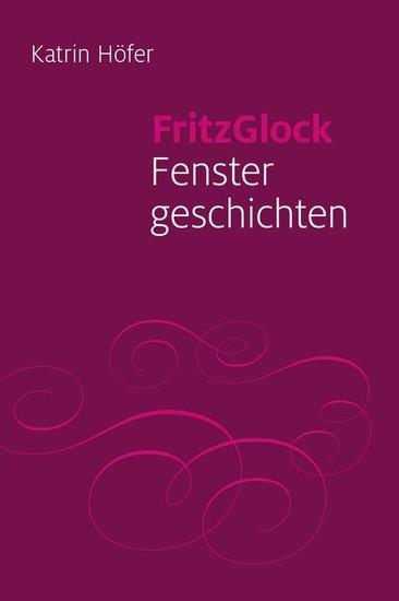 FritzGlock - Blick ins Buch