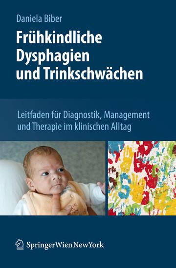 Frühkindliche Dysphagien und Trinkschwächen - Blick ins Buch