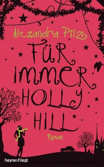Für immer Hollyhill - Blick ins Buch