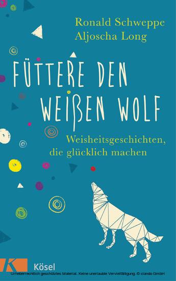 Füttere den weißen Wolf - Blick ins Buch
