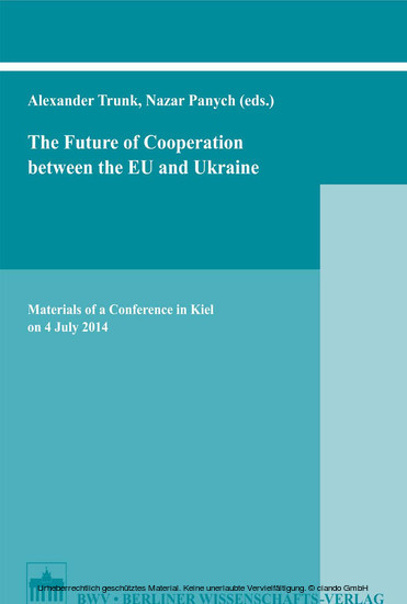 The Future of Cooperation between the EU and Ukraine - Blick ins Buch