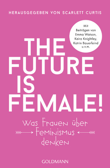 The future is female! - Blick ins Buch