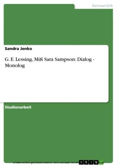 G. E. Lessing, Miß Sara Sampson: Dialog - Monolog - Blick ins Buch