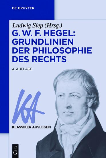 G. W. F. Hegel: Grundlinien der Philosophie des Rechts - Blick ins Buch